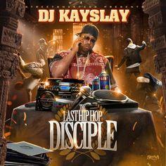 DJ Kay Slay – The Last Hip Hop Disciple (Mixtape)