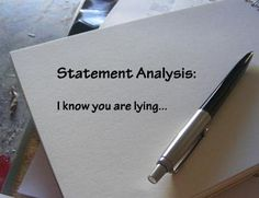Detecting Deception Using Statement Analysis®  How People's Words Betray Them