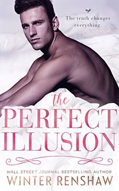 The Perfect Illusion is another fantastic read from Winter Renshaw. Once I started reading this story, it was impossible to put it down. All the turns, the