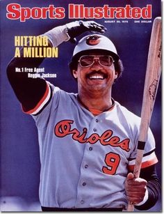 August 1976 Reggie Jackson, Baltimore Orioles Sports Illustrated A Popular Sports, Famous Sports, Sports Teams, Reggie Jackson, Baseball Players, Baseball Cards, Baseball Stuff, Pro Baseball, Cards