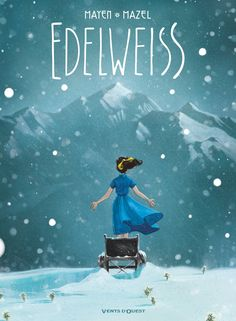 Buy Edelweiss by Cédric Mayen, Lucy Mazel and Read this Book on Kobo's Free Apps. Discover Kobo's Vast Collection of Ebooks and Audiobooks Today - Over 4 Million Titles! Faire Un Album Photo, Kindle, Wallpaper Wa, Roman, Bd Comics, Book Storage, Beautiful Cover, Lectures, Reference Images