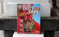 duct tape projects   crazy cool duct tape projects