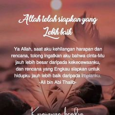 Islamic Inspirational Quotes, Islamic Quotes, Ali Bin Abi Thalib, New Reminder, Peaceful Heart, Dear Self, Quotes Indonesia, Muslim Quotes, Good Morning Quotes