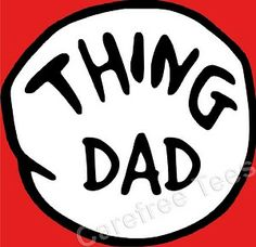 Thing Dad Shirt... Perfect for the daddy of Thing 1 and Thing 2! $19.99