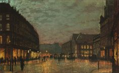 """""""Boar Lane, Leeds by Lamplight,"""" by John Atkinson Grimshaw(1881)"""
