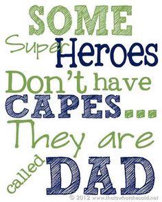 Dad is a superhero