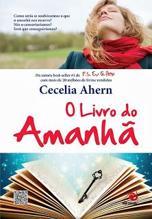 O Livro do Amanhã (The book of tomorrow) – Cecelia Ahern – I Love Books, Good Books, My Books, The Book, Playing Cards, My Love, Words, Movies, Html