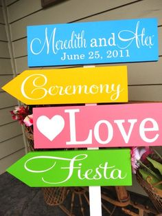 "Cute Wedding Idea. Like the ""fiesta"" sign."