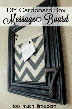 This is a great upcycling project that used a cardboard box, fabric scraps, and an old picture frame