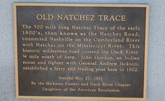 Daughters of the American Revolution sign Cumberland River, Natchez Trace, Andrew Jackson, American Revolution, Genealogy, Daughters, Sign, Top, House