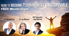 FREE Master Class with Drs. Joy, Roy Martina and NLP Specialist Joey Martina  The 7 Big Mistakes People Make On Their Path To Health, Wealth & Success  (AND WHAT YOU CAN DO INSTEAD)