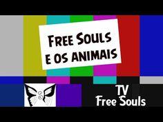 [TV FREE SOULS] Amigas dos animais! - YouTube