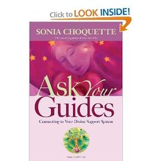 This was the first book I read by Sonia Choquette and I was hooked.