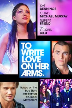 Checkout the movie To Write Love on Her Arms on Christian Film Database: http://www.christianfilmdatabase.com/review/to-write-love-on-her-arms/