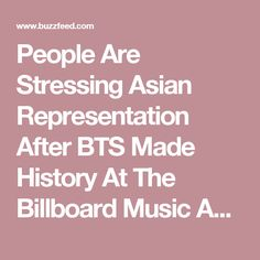 People Are Stressing Asian Representation After BTS Made History At The Billboard Music Awards