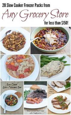 20 Meals from Any Grocery Store for Less Than $150 - Slow Cooker Freezer Pack, 2nd Edition
