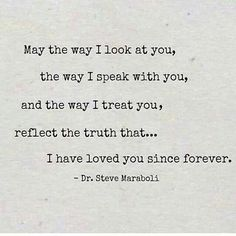 I have loved you since forever.