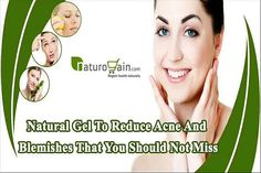 You can find more natural gel to reduce acne at http://www.naturogain.com/product/pure-aloe-vera-skin-moisturizing-cream/ Dear friend, in this video we are going to discuss about the natural gel to reduce acne. Aloe Vera Gel is the best product natural gel to reduce acne and blemishes. If you liked this video, then please subscribe to our YouTube Channel to get updates of other useful health video tutorials. You can also find us on Facebook, Twitter and Google+. Google…