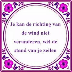 Yoga Quotes, Wise Quotes, Great Quotes, Funny Quotes, Inspirational Quotes, Dutch Quotes, Happiness Project, Journal Quotes, How To Attract Customers