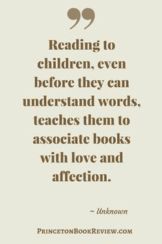 What better way to give the gift of reading to a child than to associate books with love. #Quotes For The #Book Lover!