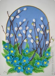 Spring is definitely on the way!-Lovely quilling art!