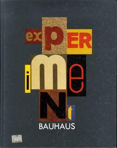 エクスペリメント・バウハウス Experiment Bauhaus/Bauhaus-Archiv