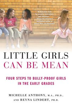 Ideas on how to teach your daughter to deal with friends that bully. kiddos