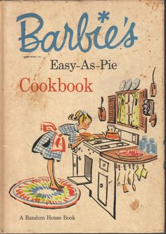 Barbie s Easy As Pie Hardcover Vintage 1964 Cookbook Random House First Edition Fixate Cookbook, Cookbook Recipes, Old Recipes, Vintage Recipes, Healthy Recipes, Vintage Cooking, Vintage Kitchen, Vintage Diy, Vintage Books