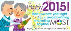 Start Your Aging Care Marketing Off Right in 2015 with MOST! #homecare #markeitng