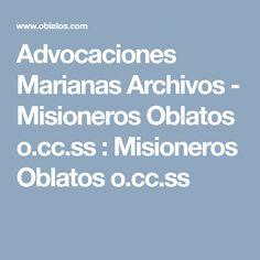 Advocaciones Marianas Archivos - Misioneros Oblatos o.cc.ss         :        Misioneros Oblatos o.cc.ss