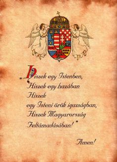 The prayer of the Hungarians Hungarian Tattoo, Irish Quotes, Medieval Art, Coat Of Arms, Budapest, Tattoo Quotes, Thoughts, National Anthem, Basin