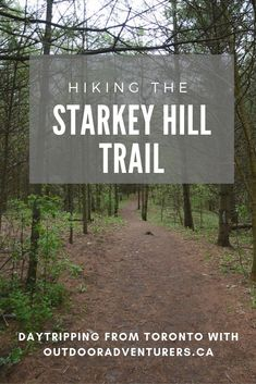 What you see when you go hiking the Starkey Hill trail near Guelph, Ontario, about two hours from Toronto. #hiking #trails #Guelph #ontario #outdoors #nature