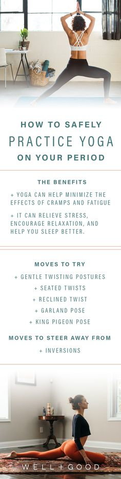 How to practice yoga while on your period