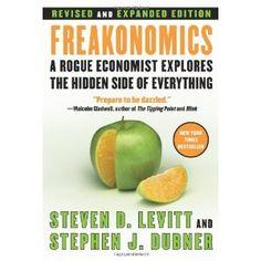Freakonomics by Steven Levitt & Stephen Dubner