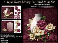 Antique Roses Money Pot Card Mini Kit on Craftsuprint - View Now!