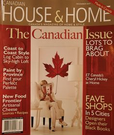 Canadian House and Home front cover~ my favourite magazine when I head back home to Canada