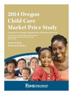 Oregon child care market price study, by the Oregon Department of Human Services