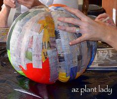 Paper Mache Pumpkin  http://www.azplantlady.com/2012/10/how-to-make-your-own-paper-mache-pumpkin.html