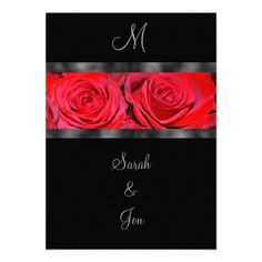 http://www.zazzle.com/red_roses_and_black_monogram_wedding_invitation-161232149080617026?rf=238907610209401783 Red Rose Wedding Invitations From Arizona