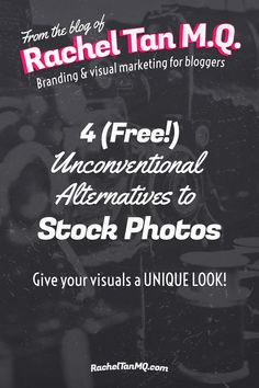 Sick of generic stock photos? Give your blog visuals and social media graphics a unique look with these 4 (free!) unconventional alternatives to stock photos!