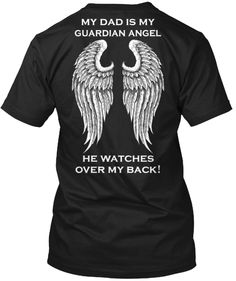Is your Dad your Guardian Angel? Then you need to get this!  Matching Kids Tee      Other Versions:  DAD-MOM-MOM & DAD-DADDY  SON-DAUGHTER BROTHER-SISTER HUSBAND-WIFE GRANDPA-GRANDMA PAPA-NANA-GRANDPARENTS UNCLE-AUNT  NEPHEW-NIECE  COUSIN-BEST FRIEND GRANDSON-GRANDDAUGHTER   Trouble Ordering? Clickhereor call1-855-833-7774.