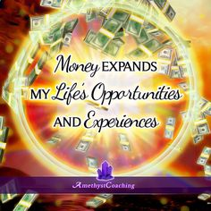 Today's Affirmation: Money Expands My Life's Opportunities And Experiences ♥ #affirmation #coaching
