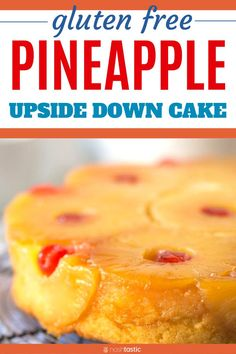 Gluten Free Pineapple Upside Down Cake (Easy Recipe! Dairy Free Deserts, Sugar Free Deserts, Easy Gluten Free Desserts, Gluten Free Cookie Recipes, Gluten Free Cakes, Easy Cake Recipes, Baking Recipes, Free Recipes, Mini Pineapple Upside Down Cakes