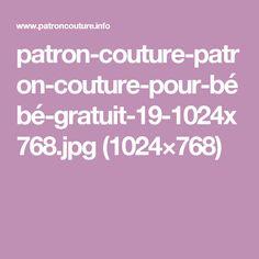 patron-couture-patron-couture-pour-bébé-gratuit-19-1024x768.jpg (1024×768)