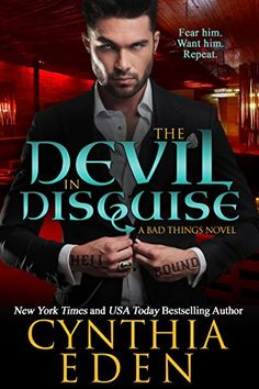 The Devil In Disguise (Bad Things Book by Cynthia Eden - Paranormal romance book Paranormal Romance Books, Romance Novels, Books To Read, My Books, Fantasy Books, Fantasy Romance, My Escape, Free Kindle Books, Book Authors