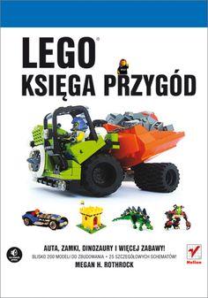 """""""LEGO. Księga przygód"""" - genialne projekty i instrukcje do LEGO.   #helion #ksiazka #LEGO"""