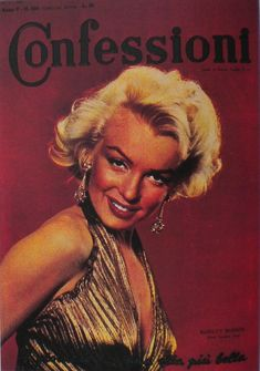 Confessioni - November magazine from Italy. Front cover photo of Marilyn Monroe by Gene Kornman, November 19th, Gentlemen Prefer Blondes, New Clip, Covergirl, Cover Photos, Marilyn Monroe, Gentleman, Italy, Magazine Covers