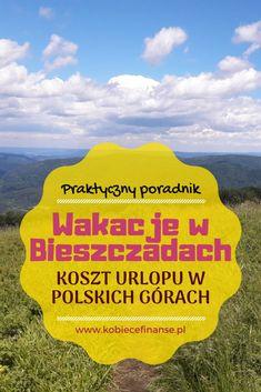 Ceny w Bieszczadach - koszty urlopu w polskich górach. Sprawdź, czy warto odwiedzić to miejsce podczas wakacji! Blog Kobiece Finanse. #koszty #wakacje #urlop #góry #bieszczady #natura #polska #planowanie