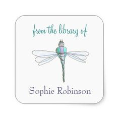 """""""From the library of"""" dragonfly custom bookplates Square Sticker http://www.zazzle.com/from_the_library_of_dragonfly_custom_bookplates_sticker-217666758330185315?rf=238756979555966366&tc=PtMPrssKRMbookplateStick                                       """"From the library of"""" dragonfly custom bookplates Square Sticker      $5.50   by  KarateKatGraphics"""