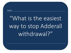 Adderall Withdrawal Supplements